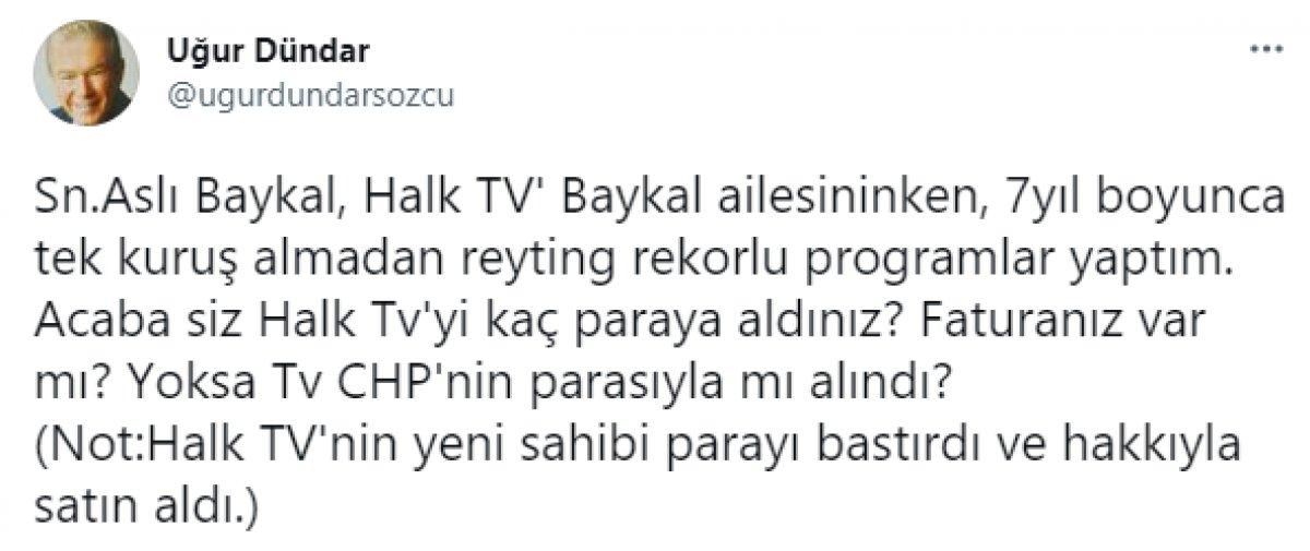 Uğur Dündar ın Halk TV ile ilgili açıklamalarına Aslı Baykal dan cevap  #3