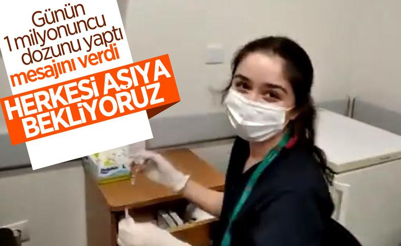 Günün 1 milyonuncu aşısını yapan hemşirenin mesajı