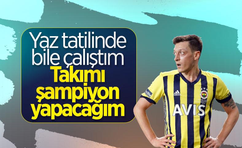 Mesut Özil: Taraftarın şampiyonluk beklentisini karşılayacağız