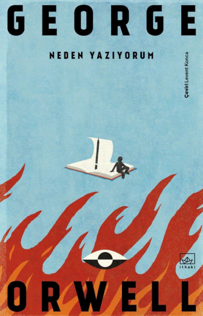 George Orwell'in Neden Yazıyorum kitabında edebiyat üzerine yazılar #1