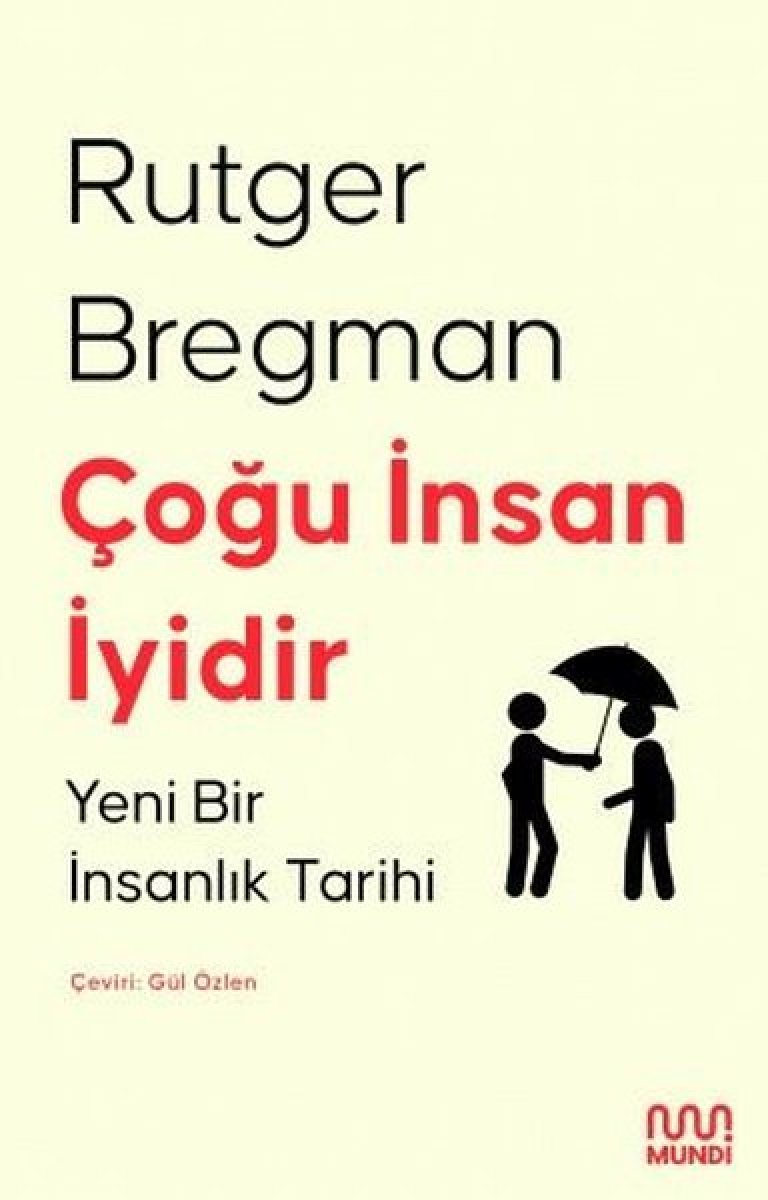 Yazar Rutger Bregman ın Çoğu İnsan İyidir kitabı  #2