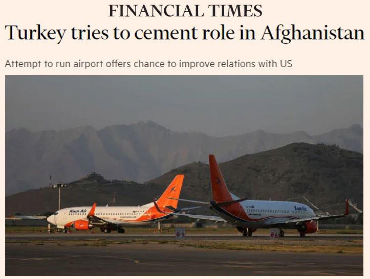 Financial Times: Türkiye nin hedefi, Afganistan daki rolünü güçlendirmek #2