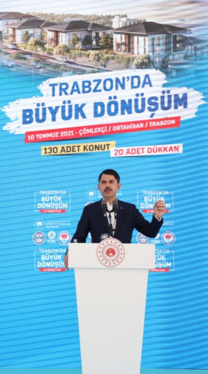 Murat Kurum dan Trabzon a kentsel dönüşüm müjdesi #4