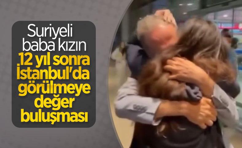 Suriyeli baba ile kızı 12 yıl aradan sonra İstanbul'da kavuştu