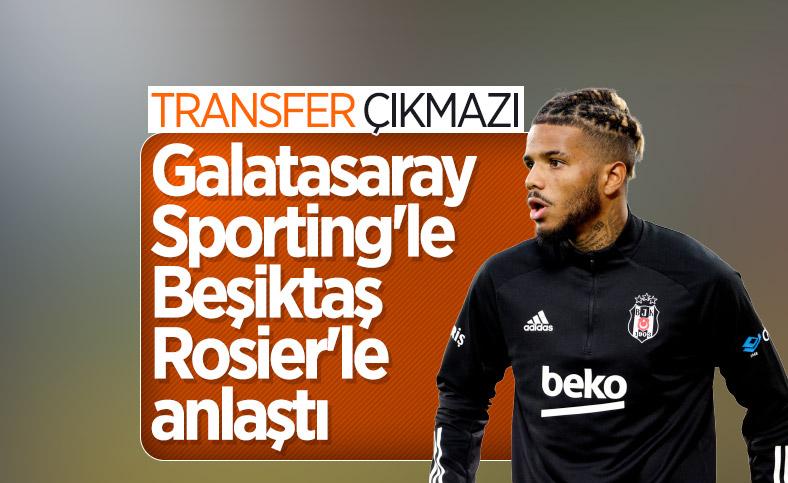 Galatasaray ve Beşiktaş'ın Rosier yarışı
