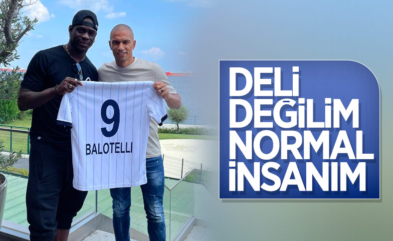 Mario Balotelli: Ben eğlenmeyi seviyorum