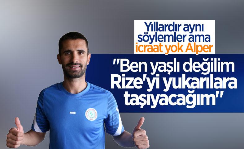Alper Potuk: Ben yaşlı futbolcu değilim