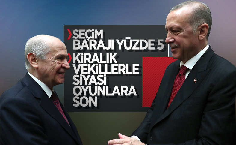 AK Parti ile MHP seçim barajı konusunda anlaşma sağladı