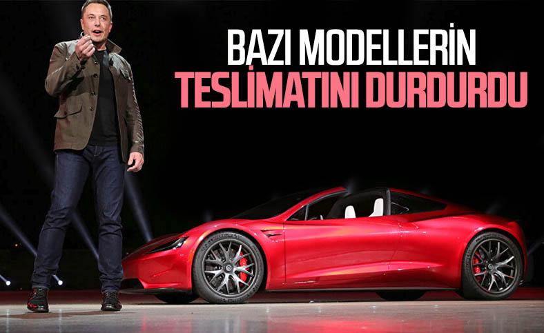 Tesla, bazı modellerin teslimatlarını durdurdu