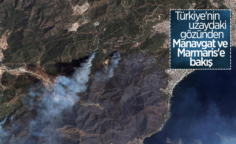 Göktürk uyduları, Manavgat ve Marmaris'teki orman yangınlarını görüntüledi