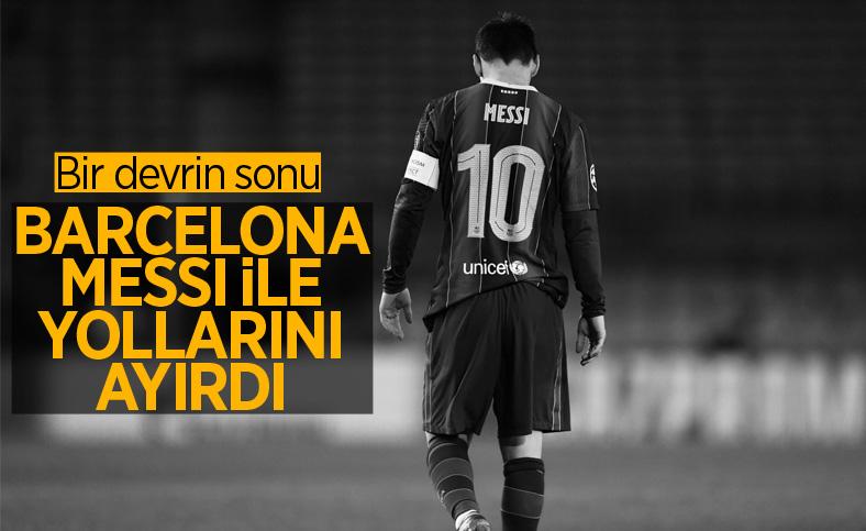 Barcelona Messi ile yollarını ayırdı