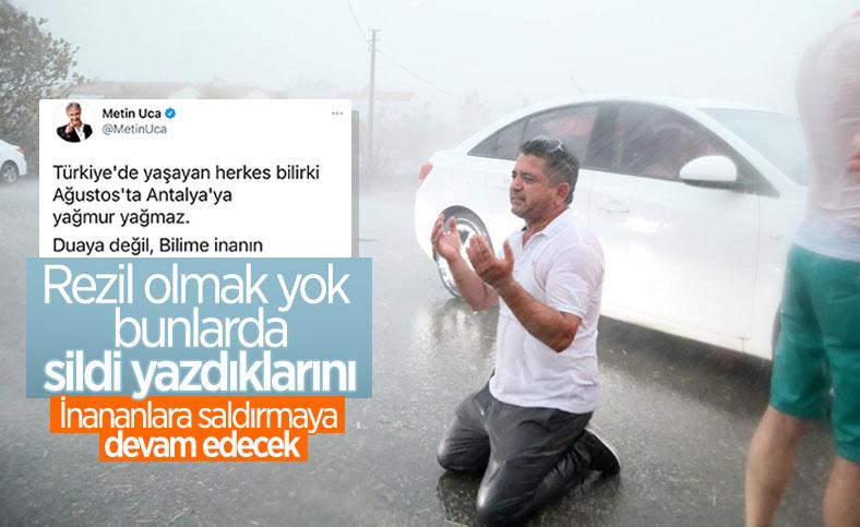 Antalya'ya yağan yağmur, Metin Uca'nın tweetini akıllara getirdi