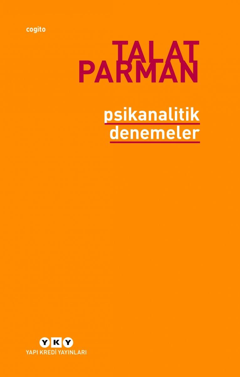 Talat Parman nın Psikanalitik Denemeler kitabı #1