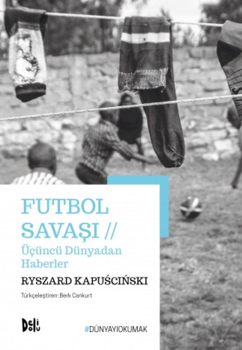 Ryszard Kapuściński nin Futbol Savaşı kitabı #1