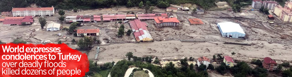 World extends condolences over deadly floods in Turkey