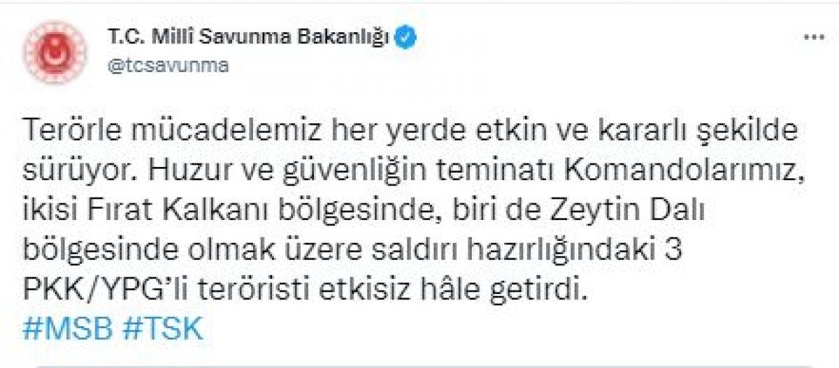 MSB: 3 PKK/YPG li terörist etkisiz hale getirildi #2