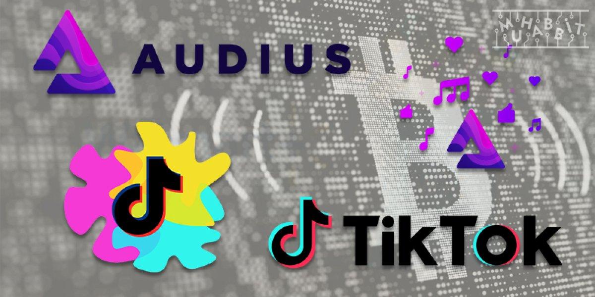 TikTok, müzik platformu Audius ile anlaştı: AUDIO fiyatı fırladı #1