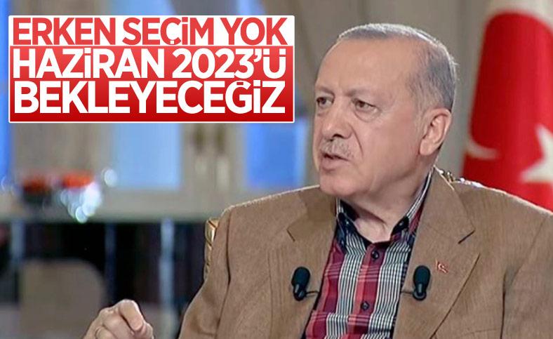 Cumhurbaşkanı Erdoğan: Seçim 2023'te, muhalefet işine baksın