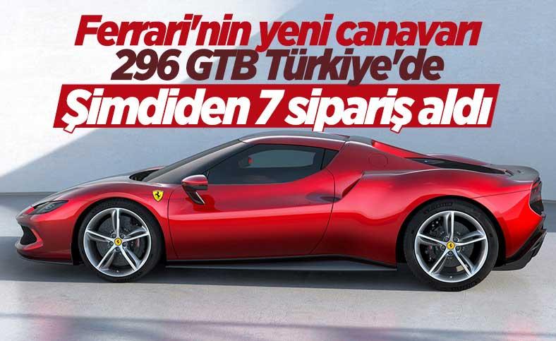 Ferrari 296 GTB Türkiye'ye geldi