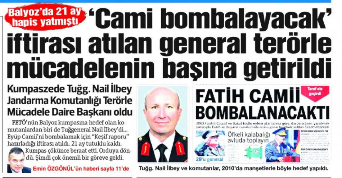 Tuğgeneral Nail İlbey e FETÖ tarafından cami bombalayacak iftirası #3