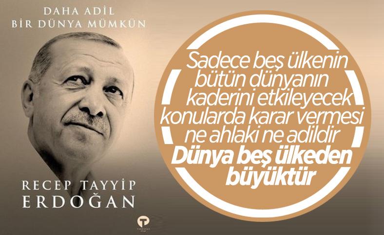 Cumhurbaşkanı Erdoğan'dan yeni kitap: Daha Adil Bir Dünya Mümkün