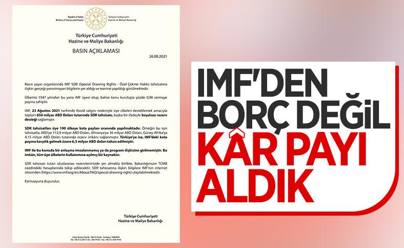 Hazine ve Maliye Bakanlığı: Kota payımıza karşılık IMF'den 6,3 milyar dolar tahsis edildi