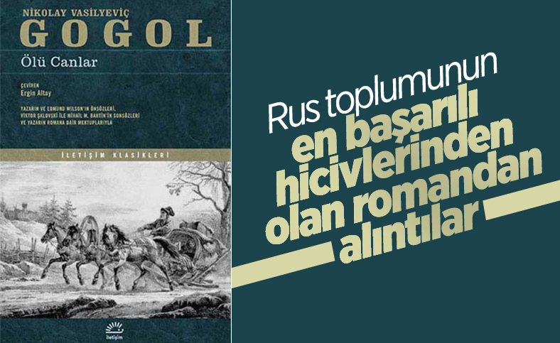 Gogol'un ölümsüz eseri Ölü Canlar romanından önemli alıntılar