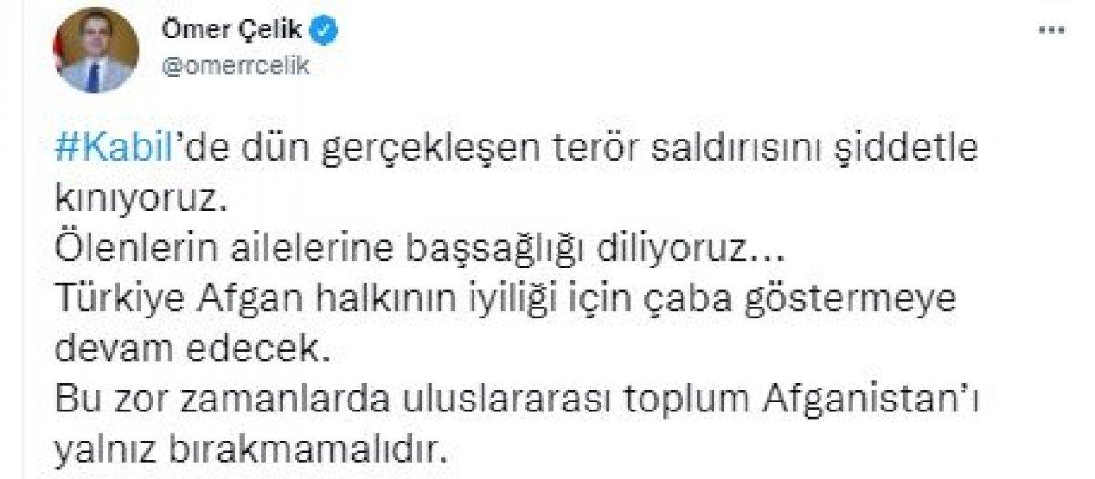 Ömer Çelik ten Kabil deki saldırılara kınama #3