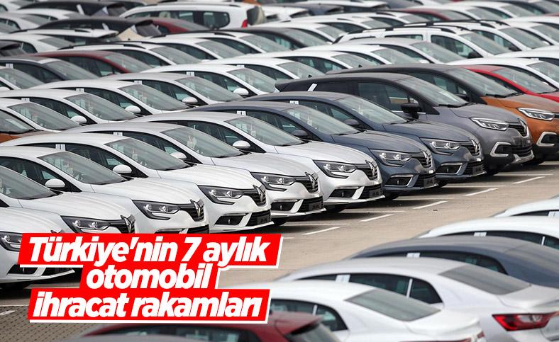 Türkiye'den 7 ayda 5,5 milyar dolarlık binek otomobil ihracatı