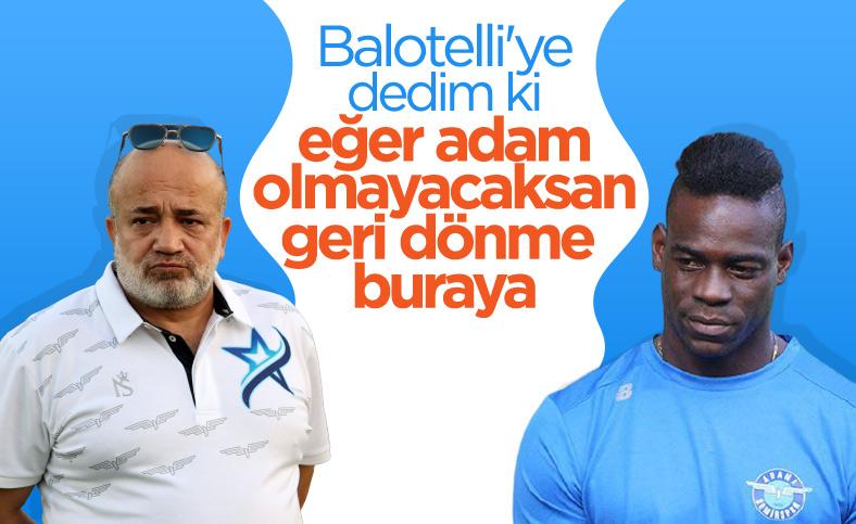 Murat Sancak: Herkes deli diyor ama Balotelli deli değil