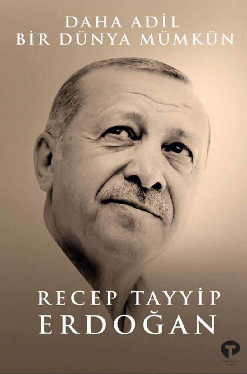 Cumhurbaşkanı Erdoğan ın kitabı: Daha Adil Bir Dünya Mümkün konusu nedir, ne zaman satışa çıkacak? #1