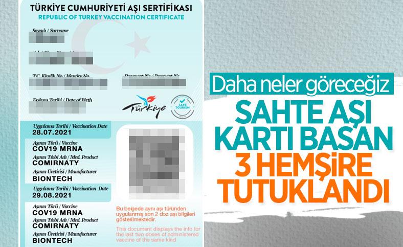 İstanbul'da aşı olmamış kişilere aşı kartı çıkartan 3 hemşire tutuklandı
