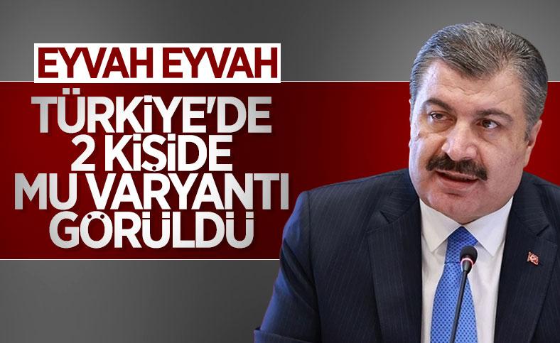 Fahrettin Koca: 'Mu' varyantı Türkiye'de 2 kişide görüldü