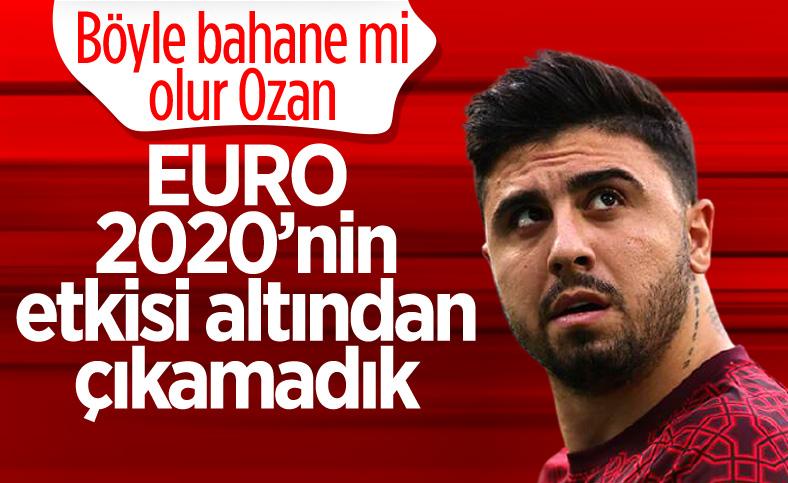 Ozan Tufan: Hala EURO 2020'nin etkisi altındayız
