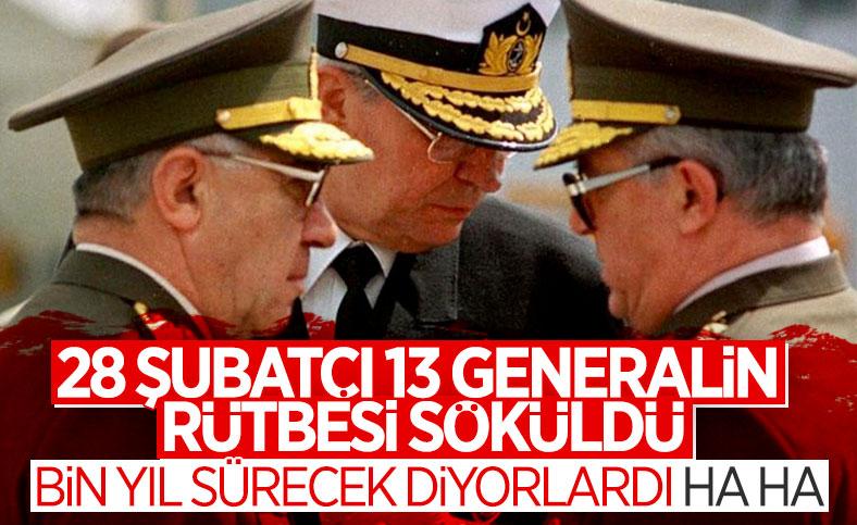 28 Şubat generallerinin rütbelerinin söküldüğü mahkemeye bildirildi