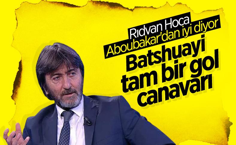 Rıdvan Dilmen'den Batshuayi'ye övgü