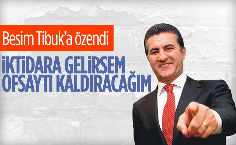 Mustafa Sarıgül: Ofsaytı kaldıracağız, kaldırmamız lazım