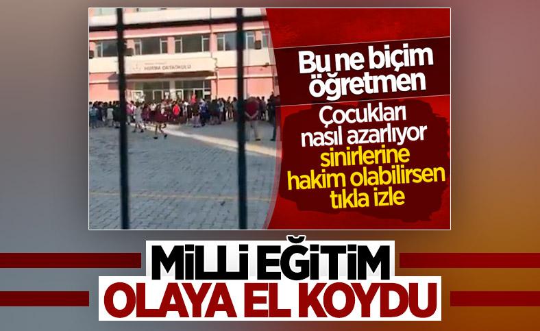 Antalya'da öğrencileri azarlayan öğretmene soruşturma