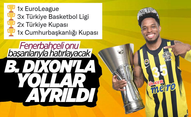 Fenerbahçe'de Bobby Dixon ile yollar ayrıldı