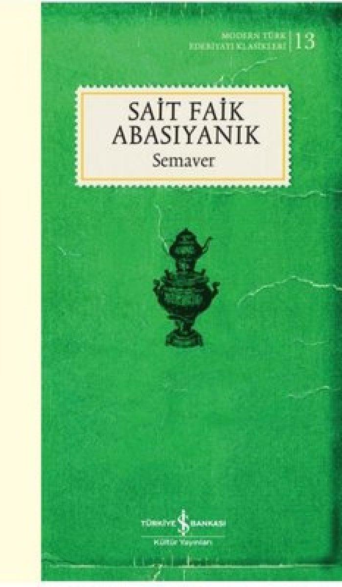 Türk öykücülüğünün öncüsü: Sait Faik Abasıyanık #3