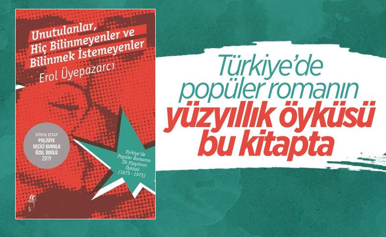 Türkiye'de popüler romanın yüzyıllık hikayesi