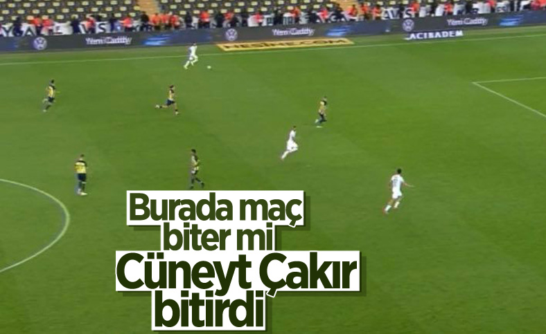 Cüneyt Çakır'ın maçı bitirme anı tepki topladı