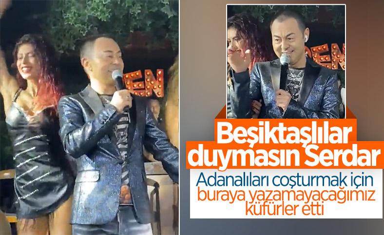 Serdar Ortaç'tan Beşiktaşlıları kızdıran sözler