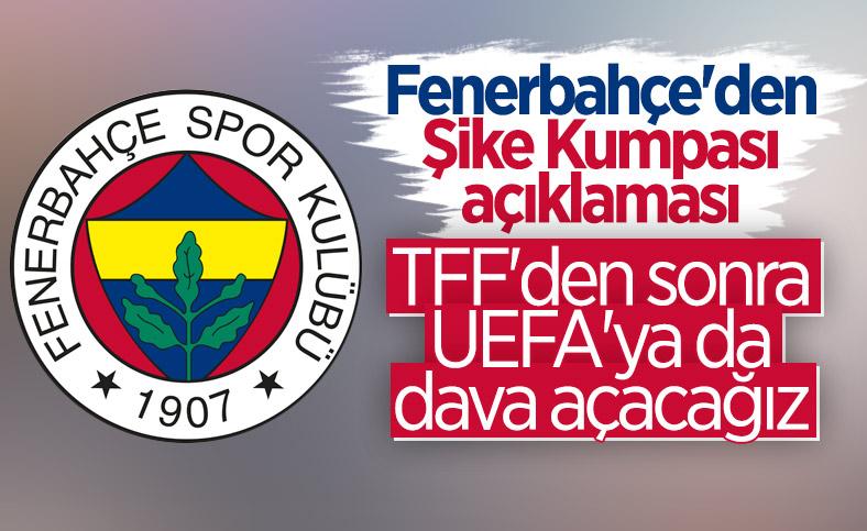 Fenerbahçe'den UEFA'ya dava sinyali