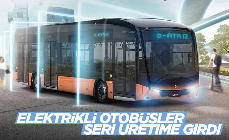 Elektrikli otobüs ailesi Karsan e-ATA, seri üretime geçti