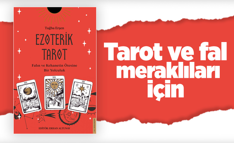 Falın ve kehanetin ötesine bir yolculuk: Ezoterik Tarot