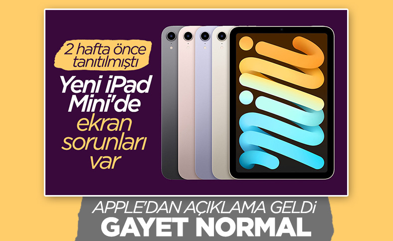 Yeni iPad Mini'deki ekran sorunları hakkında Apple'dan açıklama geldi