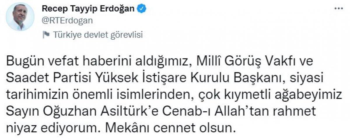 Cumhurbaşkanı Erdoğan dan Oğuzhan Asiltürk için taziye mesajı #1