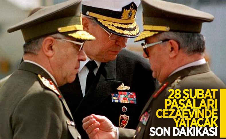 28 Şubat generallerinin infazlarının ertelenmesi talebi reddedildi