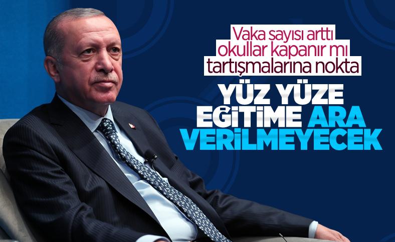 Cumhurbaşkanı Erdoğan: Okullarda kapanma düşünmüyoruz